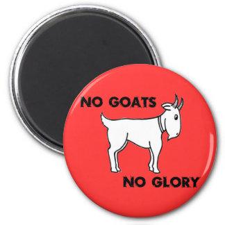 No Goats No Glory Magnet