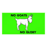 No Goats No Glory Photo Card Template