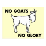 No Goats No Glory Post Card