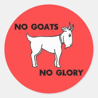No Goats No Glory Round Sticker