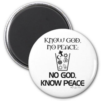 No god, Know Peace Magnets