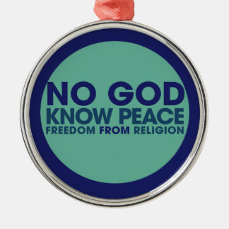 NO GOD Know Peace Metal Ornament