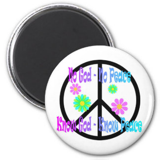 No God No Peace, Know God Know Peace gift Magnet