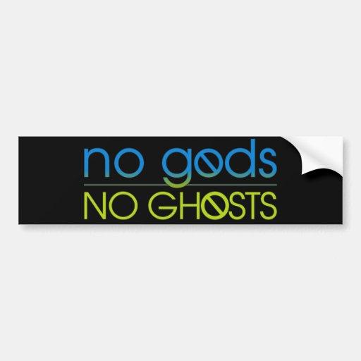 No Gods. No Ghosts. Car Bumper Sticker