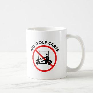 No Golf Carts Mug