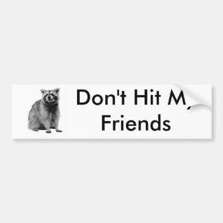 No golpee a mis amigos etiqueta de parachoque