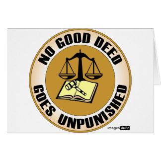no good deed goes unpunished card