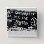 no government can ever give you freedom button