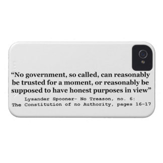 No government Can Reasonably Be Trusted iPhone 4 Case