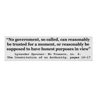 No government Can Reasonably Be Trusted Print