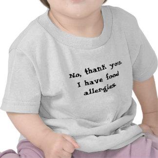 No gracias Tengo alergias alimentarias Camisetas