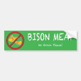 No Grain Bison Bumper Sticker