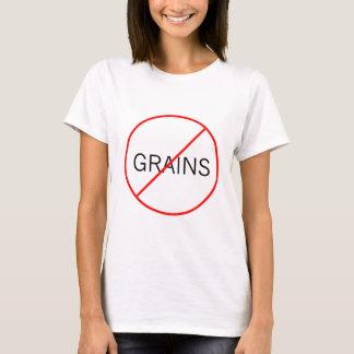 No Grains! T-Shirt