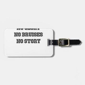 No Grass Stains, No Glory, No Bruises, No Story Luggage Tag