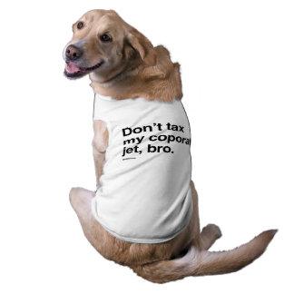 No grave mi jet corporativo, bro playera sin mangas para perro