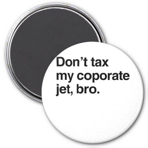 No grave mi jet corporativo, bro.png iman de nevera