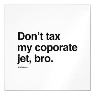No grave mi jet corporativo, bro