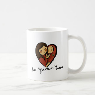 no Greater Love, Mommy and baby text Coffee Mug
