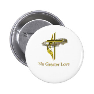 No greater love pinback button