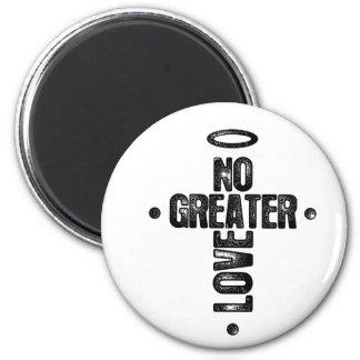 No Greater Love Refrigerator Magnet