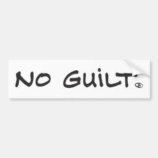 no guilt bumper sticker