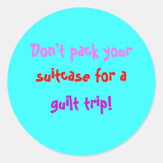 No Guilt Trip! Classic Round Sticker