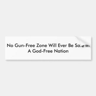 No Gun-Free Zone Will Ever Be Safe Bumper Sticker