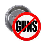 """""""NO GUNS"""" BUTTON"""