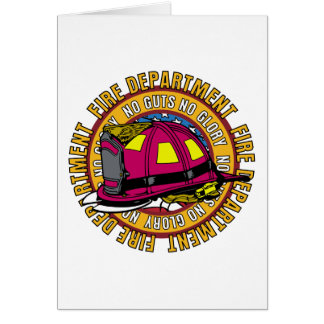 No Guts No Glory Fire Fighter Card