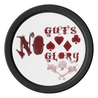 No Guts, No Glory Poker Chips at Zazzle