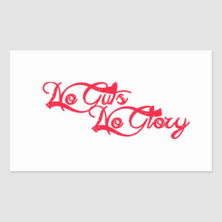 No Guts, No Glory Rectangular Sticker