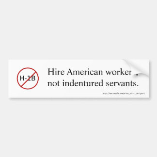 NO H-1B bumper sticker