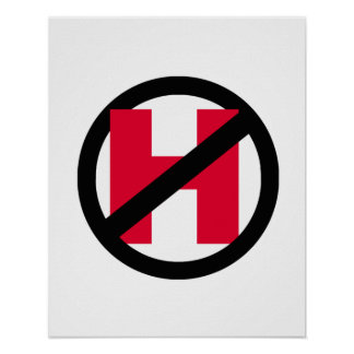 NO H - NO HILLARY - red - - Anti-Hillary - Poster