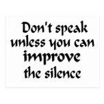 No hable a menos que usted pueda mejorar el silenc postales