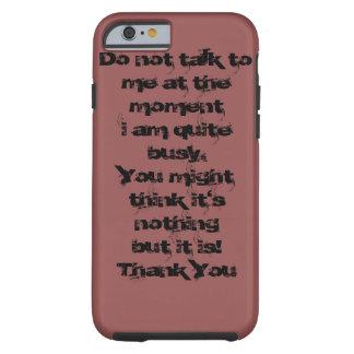 No hable conmigo funda de iPhone 6 tough