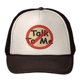 No hable conmigo gorras