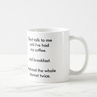 """""""No hable conmigo"""" la taza de café"""