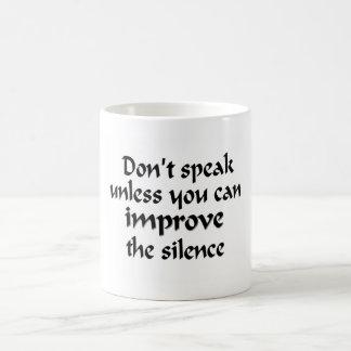No hable la taza