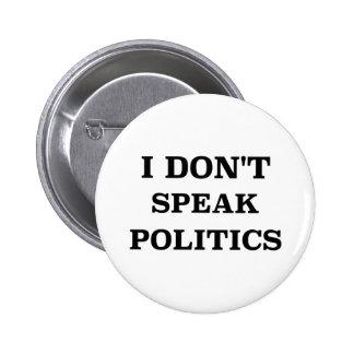No hablo política pin redondo de 2 pulgadas