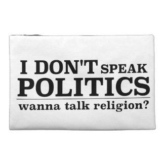 No hablo política quiero hablar la religión