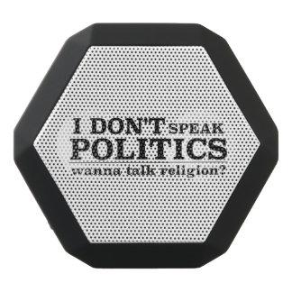 No hablo política quiero hablar la religión altavoz