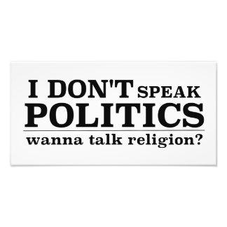 No hablo política quiero hablar la religión fotografía