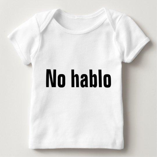 No Hablo T-shirt