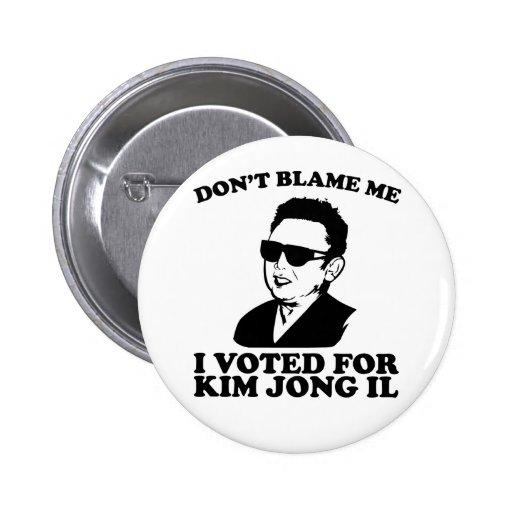 No hace Blam yo, yo votó por el botón de Kim Jong  Pin