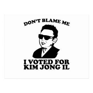 No hace Blam yo, yo votó por la postal de Kim Jong