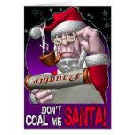 ¡No hace el carbón yo Santa! Felicitaciones