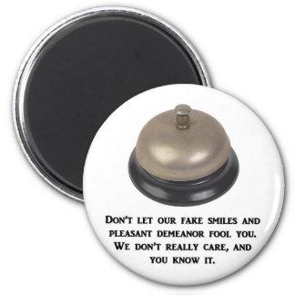 no hace - el dejar-nuestro-falsificación-sonrisa-y imán redondo 5 cm