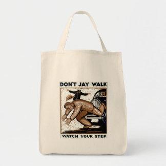 ¡No hace el paseo de Jay - mire su paso! Bolsa Tela Para La Compra