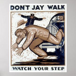 No hace el paseo de Jay WPA 1937 Póster
