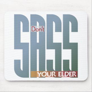 ¡No hace el sass su anciano! Mouse Pads